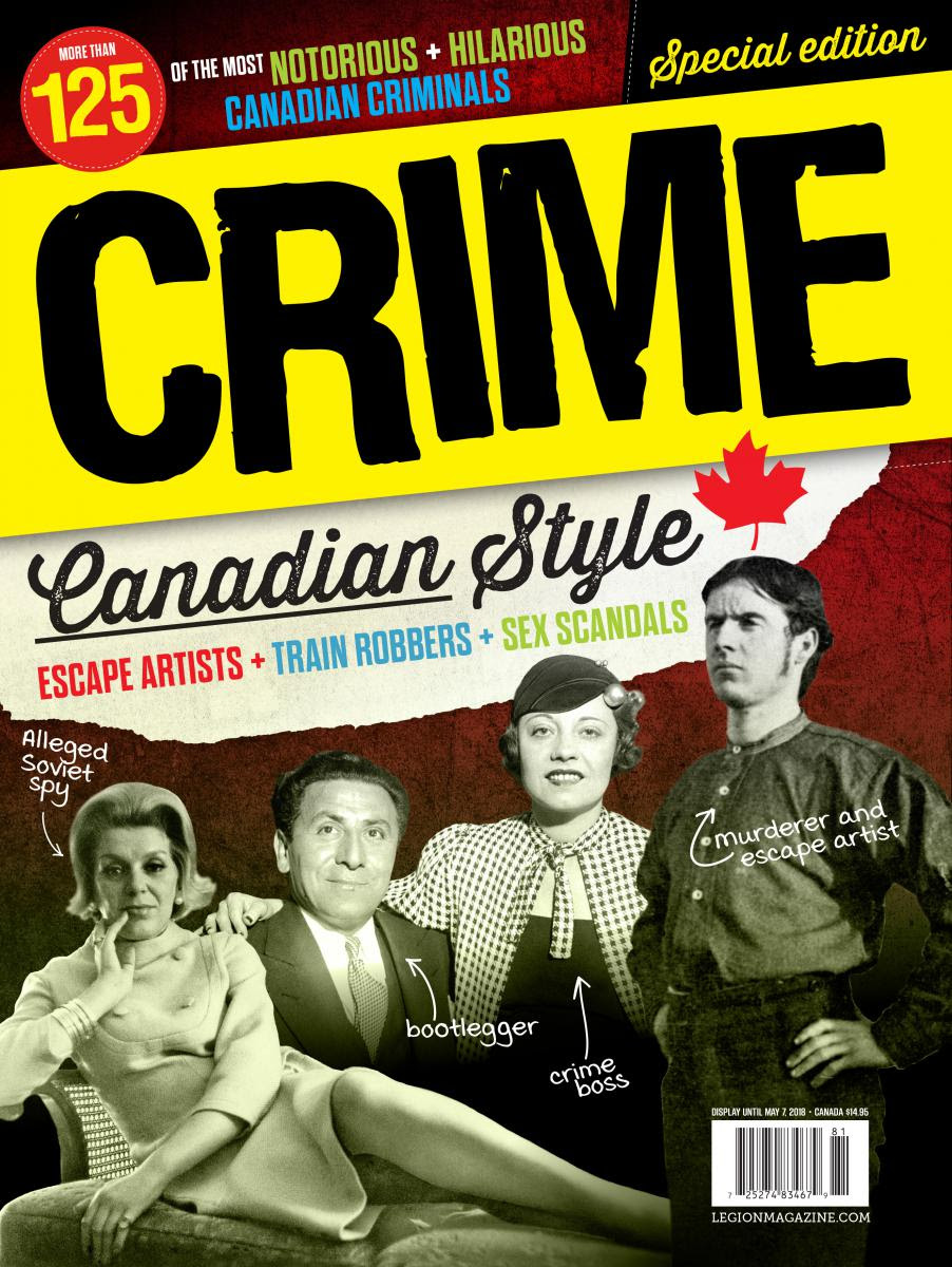 Who are the most notorious Criminals in Canadian History?