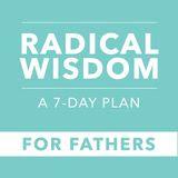 Sabedoria Radical: Uma Jornada de 7 Dias para Pais