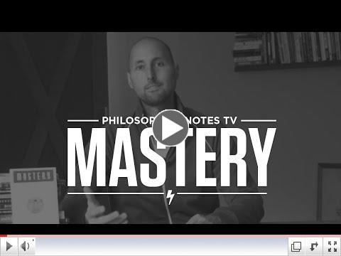 Brian Johnson's Synopsis of George Leonard's book Mastery