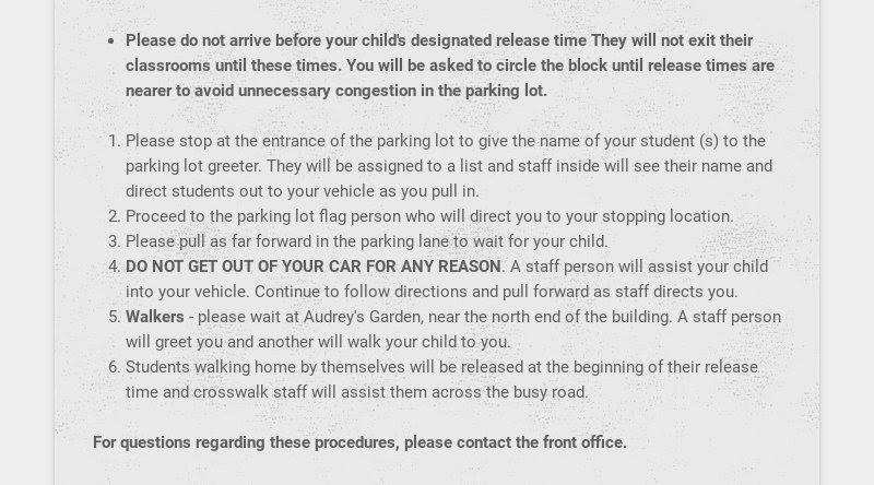 FOR EVERYONE'S SAFETY - PLEASE FOLLOW THESE PARKING LOT PROCEDURES                         Now that our parking lot...