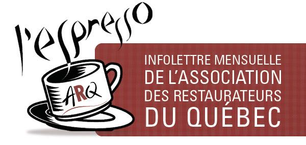 Infolettre mensuelle de l'Association des restaurateurs du Québec