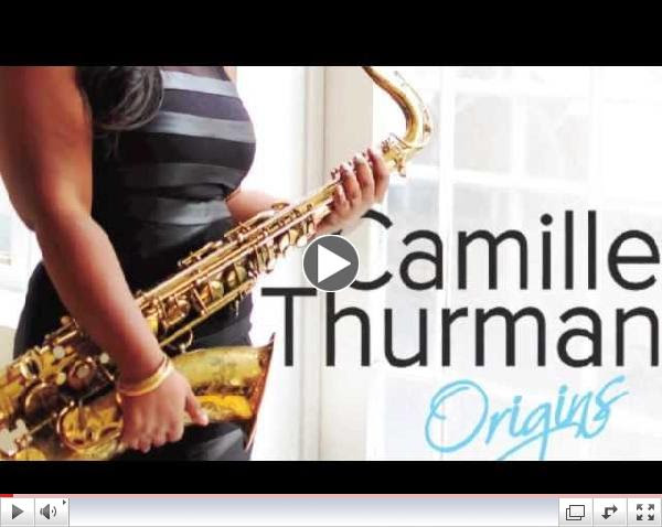 Camille Thurman Origins EPK (HD Version)- Release Date February 2014