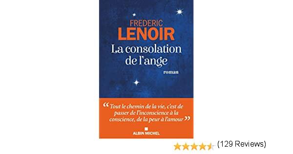 Amazon.fr - La Consolation de l'ange - Lenoir, Frédéric - Livres