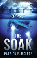 The Soak by Patrick E. McLean