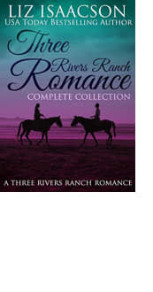 Three Rivers Ranch Romance: Complete Collection