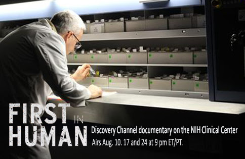 First in Human: Discovery Channel documentary on the NIH Clinical Center