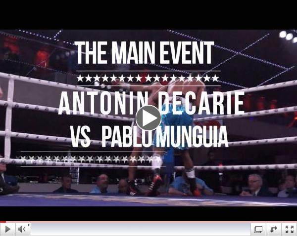 Antonin Decarie vs. Pablo Munguia LIVE on Pay Per View March 28th at 7 pm EST