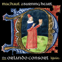 CDA68103 - Machaut: A burning heart