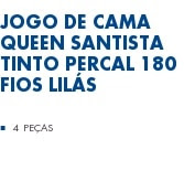 Jogo de Cama Queen Santista Tinto Percal 180 fios Lilás 4 Peças