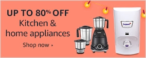 Up to 80% off on Kitchen and home appliances