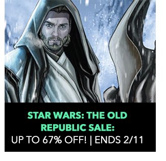 Star Wars: The Old Republic Sale: up to 67% off! Sale ends 2/11.