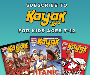 Subscribe to Kayak for Kids ages 7-12!