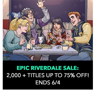 Epic Riverdale Sale: up to 75% off! Sale Ends 6/4.