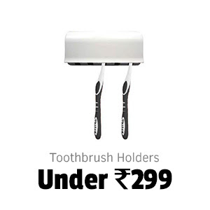 Toothbrush Holders under Rs.299