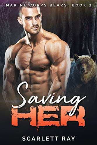 Cover for 'Saving Her (Marine Corps Bears Book 2)'