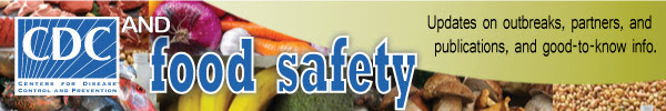 CDC and Food Safety newsletter banner.