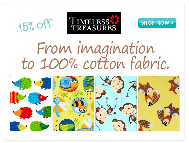 15% off Select Timeless Treasures Cotton Prints.