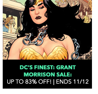 DC's Finest: Grant Morrison Sale: Up to 83% off! Sale ends 11/12. SHOP NOW.