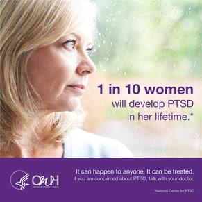 1 in 10 women will develop PTSD in her lifetime.