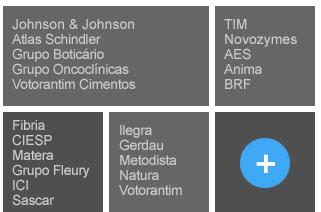 Johnson & Johnson, Atlas Schindler, Grupo Boticário, Grupo Oncoclínicas, Votorantim Cimentos, TIM, Novozymes, AES, Anima, BRF, Fibria, CIESP, Matera, Grupo Fleury, ICI, Sascar, Ilegra, Gerdau, Metodista, Natura, Votorantim