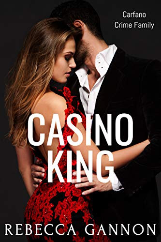 Cover for 'Casino King (Carfano Crime Family Book 1)'