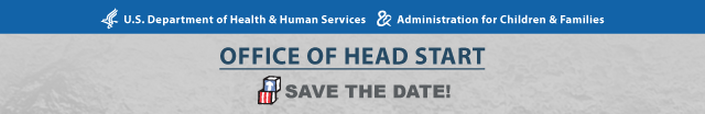 Save-the-date from the Office of Head Start