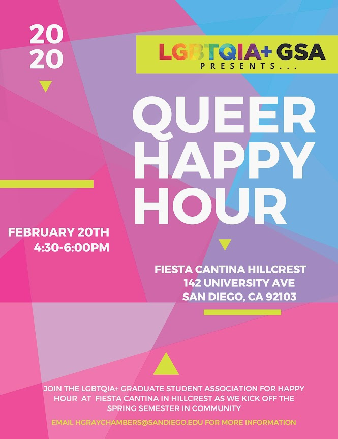 Queer Happy hour.Thursday. february 20. From 4:30 PM to 6:00 PM. Fiest Catina Hillcrest