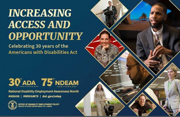 Incrementando acceso y oportunidad. Celebrando 30 años del Acto de Americanos con Discapacidad