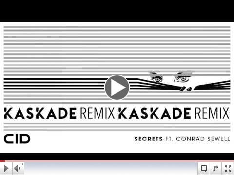 CID - Secrets ft. Conrad Sewell (Kaskade Remix) (Official Audio)