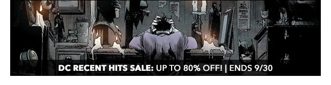 DC Recent Hits Sale: up to 80% off! | Ends 9/30