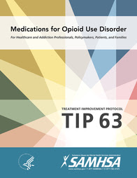 TIP 63 Medications for Opioid Use Disorder