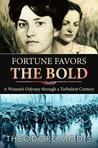Fortune Favors the Bold by Theodore Modis