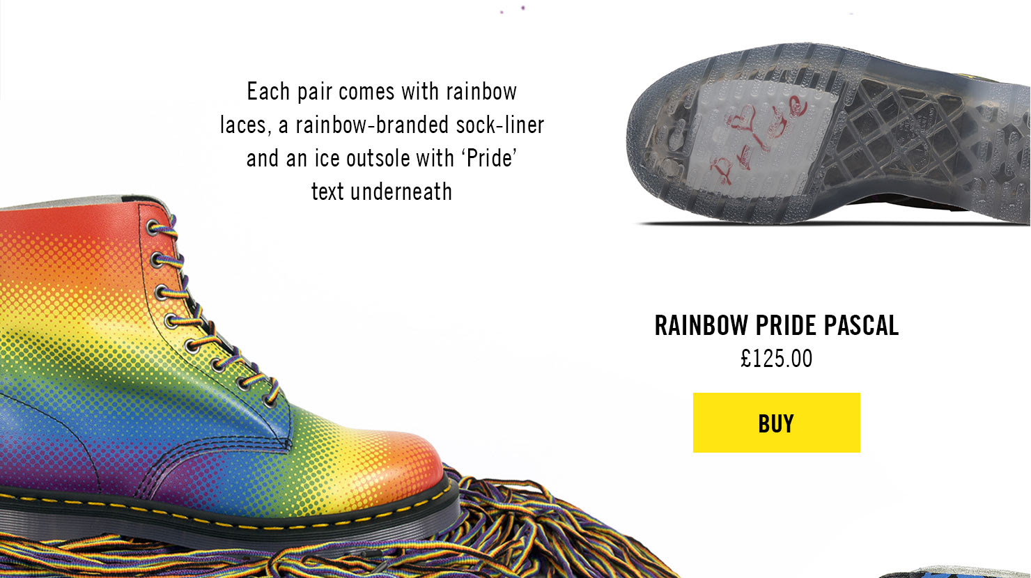 Each pair comes with rainbow laces, a rainbow-branded sock liner and an ice outsole with 'Pride' text underneath - PRIDE PASCAL, £125