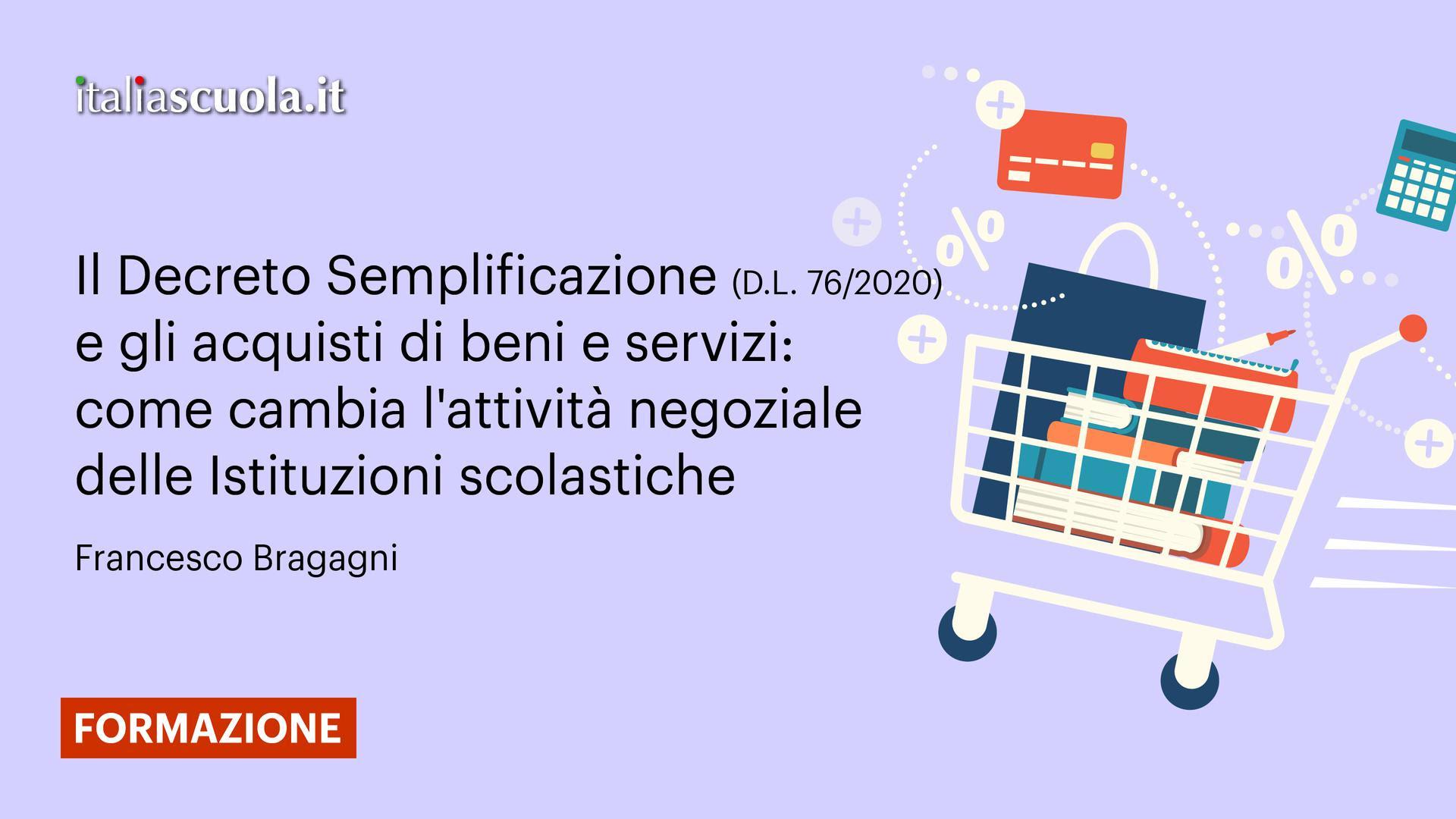 Il Decreto Semplificazione (D.L. 76/2020) e gli acquisti di beni e servizi: come cambia l'attività negoziale delle Istituzioni scolastiche