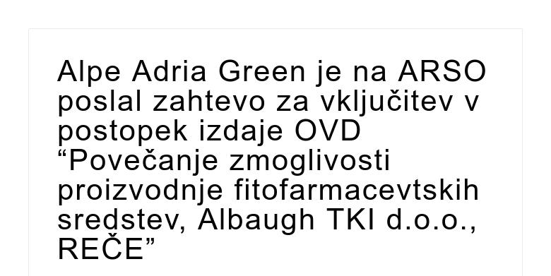 """Alpe Adria Green je na ARSO poslal zahtevo za vključitev v postopek izdaje OVD """"Povečanje zmogliv..."""