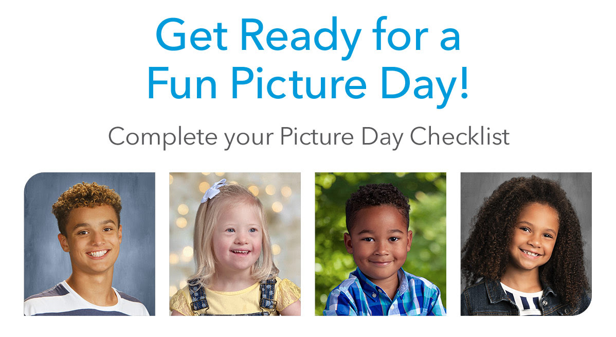 Get Ready for a Fun Picture Day! Complete your Picture Day Checklist