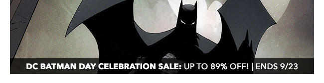 DC Batman Day Celebration Sale: up to 89% off! | Ends 9/23