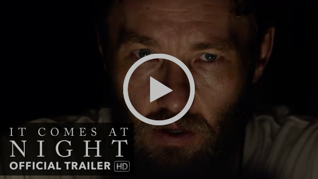 IT COMES AT NIGHT Trailer [HD] Mongrel Media