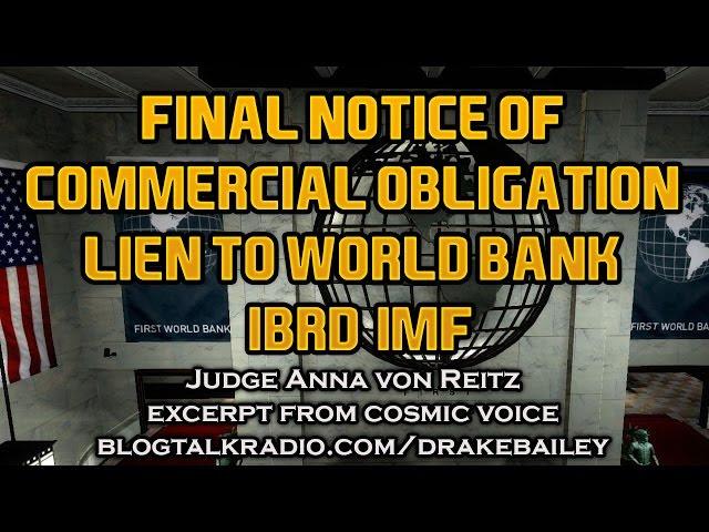 Final Notice of Commercial Obligation Lien to World Bank/IBRD/IMF ~ Judge Anna von Reitz Sddefault