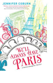We'll Always Have Paris by Jennifer Coburn