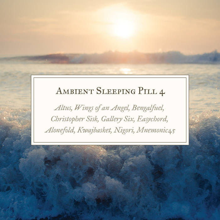 Ambient Sleeping Pill 4 cover art