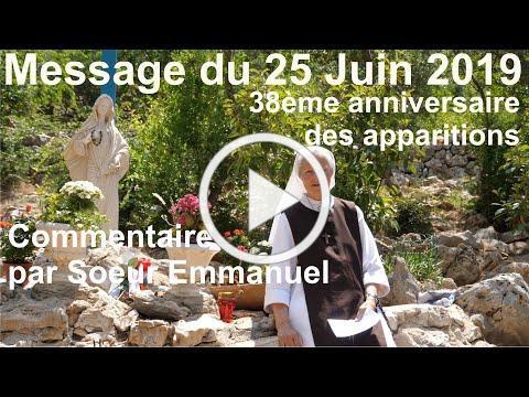 Spécial 38ème Anniversaire- Message de Marie à Medjugorje - 25 Juin 2019