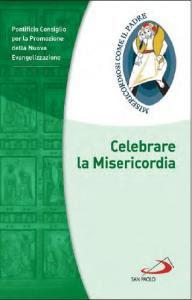 celebrare la misericordia