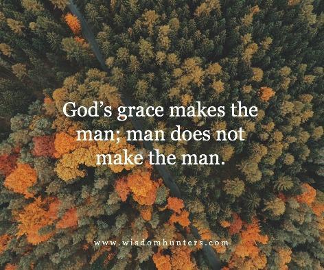 Grace Made Man