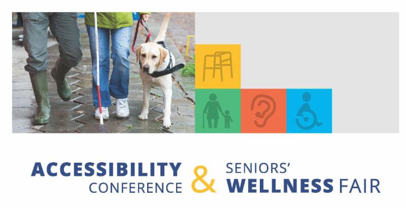 Accessibility Conference & Seniors Wellness Fair
