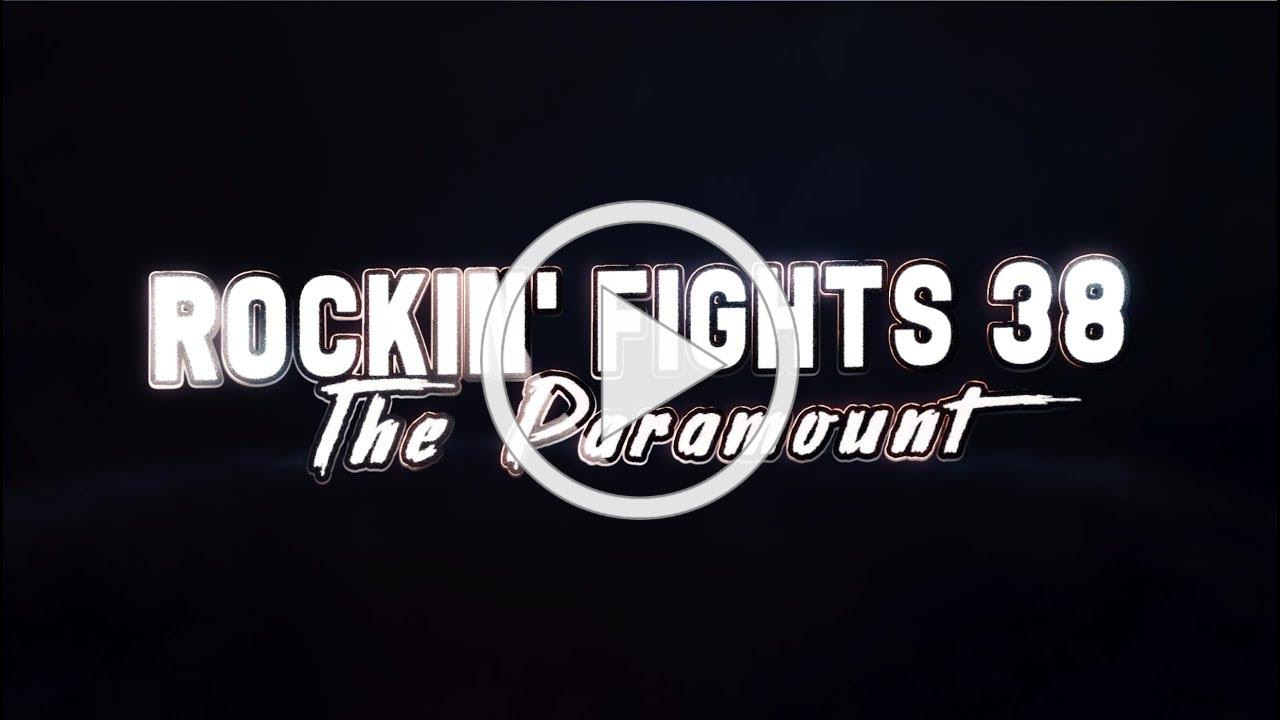 Rockin' Fights 38: Seldin & Takam Take Over The Paramount