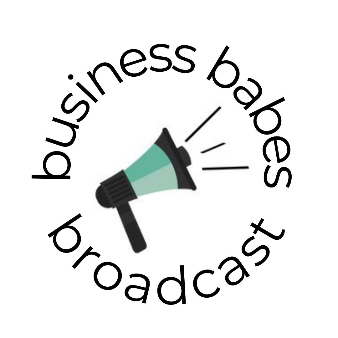 Business Babes Broadcast