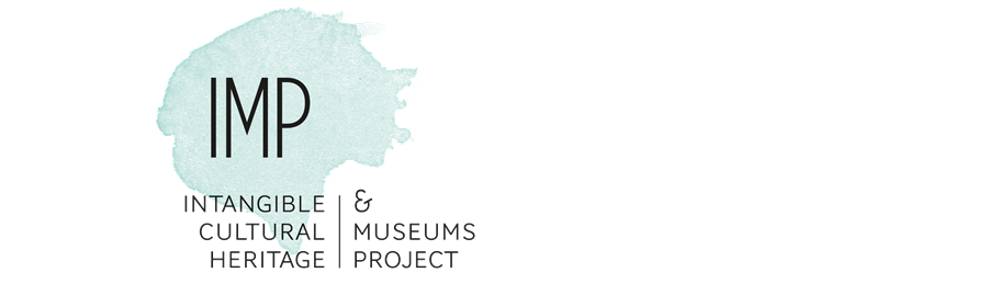Intangible Cultural Heritage & Museums Project