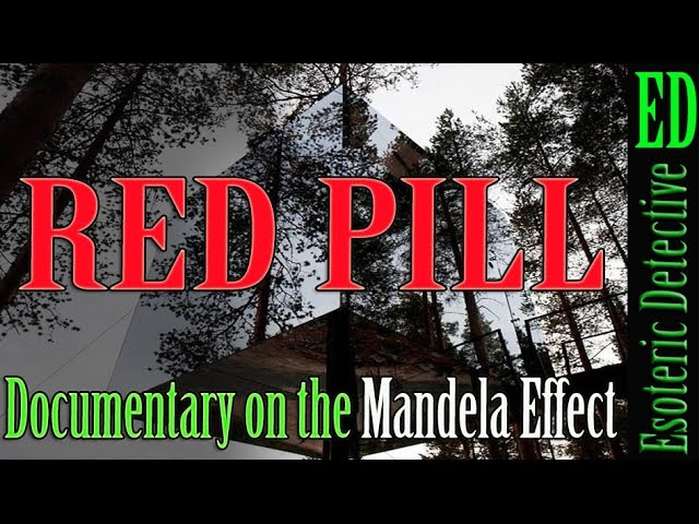 The Red Pill   Mandela Effect Documentary by Esoteric Detective #MandelaEffect  Sddefault