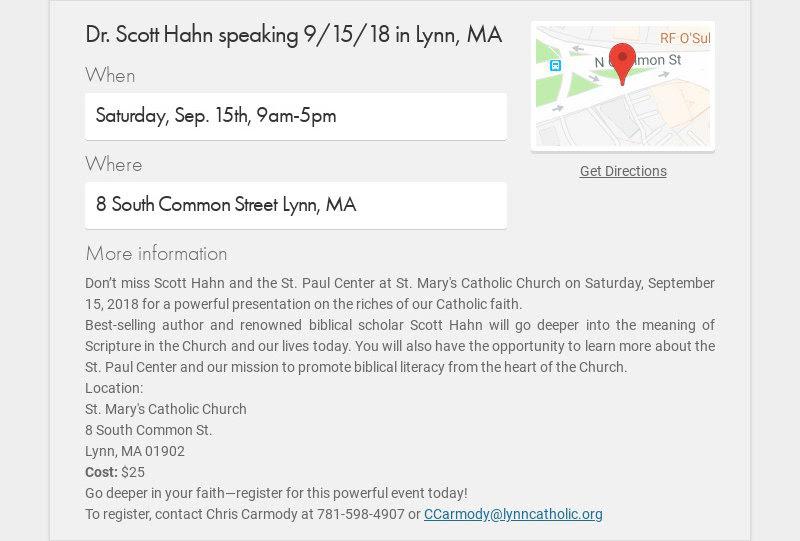 Dr. Scott Hahn speaking 9/15/18 in Lynn, MA When Saturday, Sep. 15th, 9am-5pm Where 8 South...